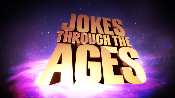 Jokes Through the Ages Official Comedy